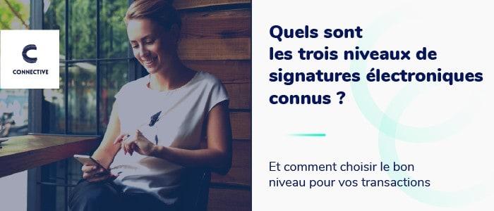 Trois types de signatures électroniques et comment choisir