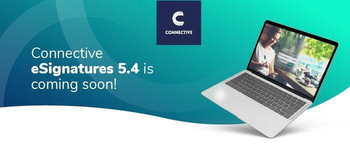 eSignatures 5.4 coming soon