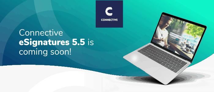 Connective eSignatures 5.5